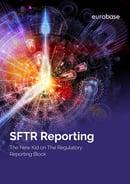 SFTR Reporting